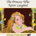 The Princess Who Never Laughed Audiobook