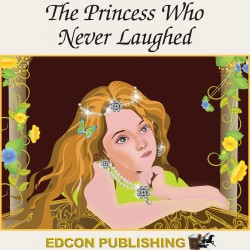The Princess Who Never Laughed Audiobook Children's Classic Audiobooks