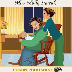 Miss Molly Squeak Audiobook