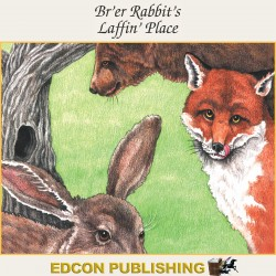 Br'er Rabbit's Laffin' Place Audiobook