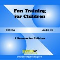 Fun Training for Children AUDIO DOWNLOAD Life Skills for Children