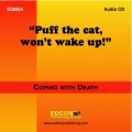 Puff the cat, won't wake up AUDIO DOWLOAD Coping with Death
